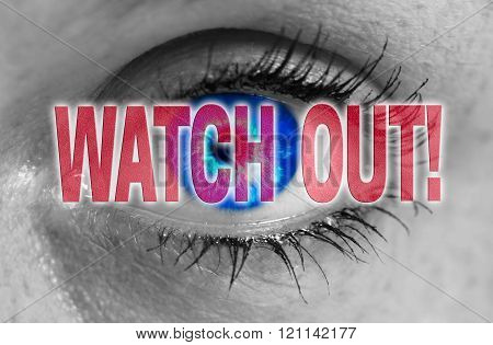 Watch Out Eye Looks On Viewer Concept