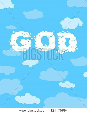 God Of Clouds. Cloudy White Text On Blue Heavenly Background.