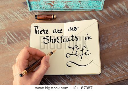 Handwritten Text There Are No Shortcuts In Life