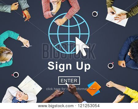 Sign Up Register Join Applicant Enroll Enter Membership Concept