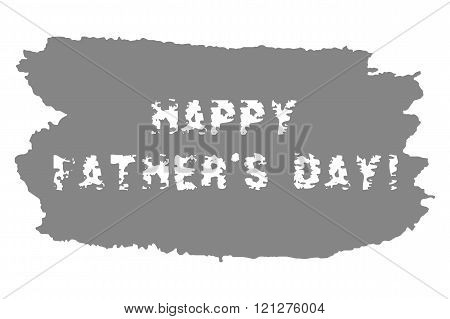 Happy Fathers Day text with watercolor grungy blot. Greyscale minimalistic design elements for card.