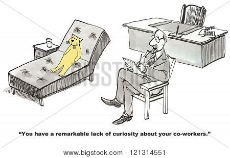 Business cartoon about lack of curiosity toward coworkers.