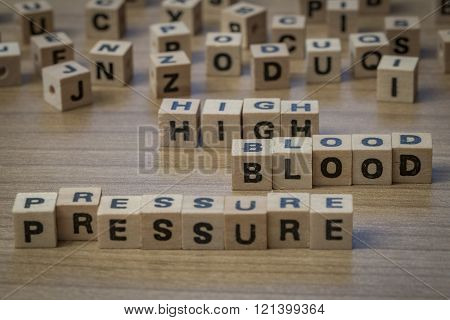 High Blood Pressure Written In Wooden Cubes