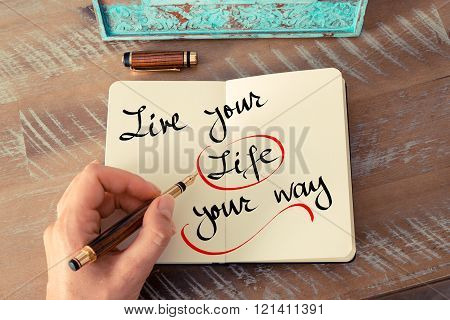 Written Text Live Your Life Your Way