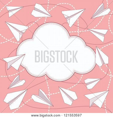 Paper planes and cloud vector background. Paper airplanes flying around cloud with blank space for text. Paper planes and cloud flat design. Can be used for greeting card. EPS8 vector illustration.
