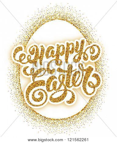 Happy Easter Calligraphic Lettering on Egg Silhouette. Golden Glitter and White Background. Design Element for Easter Greeting Card. Vector illustration.