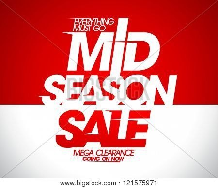 Mega clearance going on, mid season sale banner.