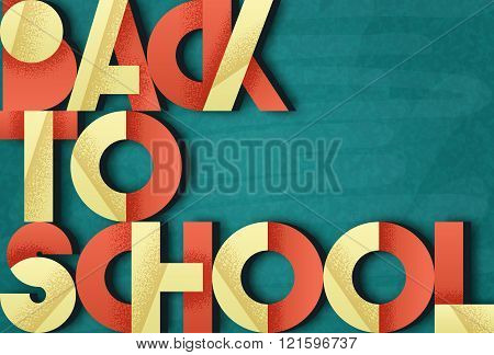 Back to school. Retro poster font. Blackboard with chalk stains.