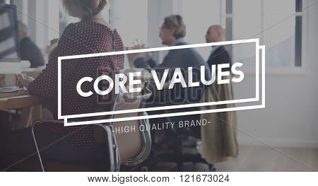 Core Values Ideology Purporse Strategy Principles Concept