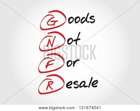 Gnfr - Goods Not For Resale, Acronym