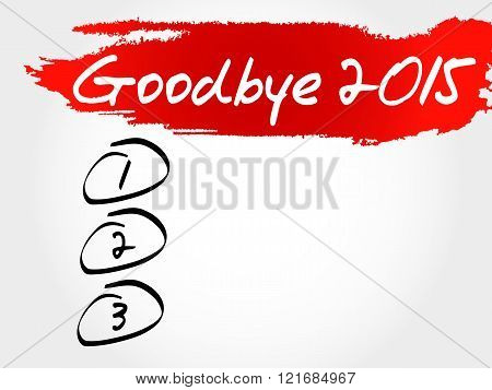 Goodbye 2015 blank list business concept, presentation background