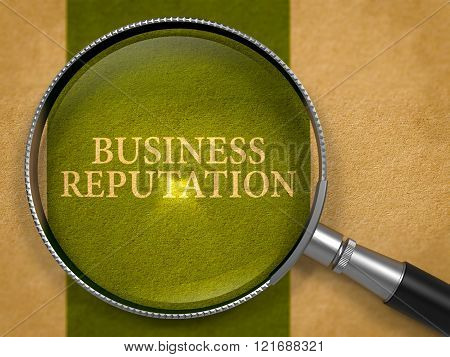 Business Reputation Concept through Magnifier.