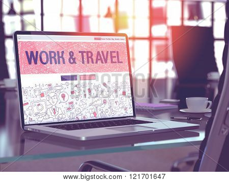 Laptop Screen with Work and Travel Concept.