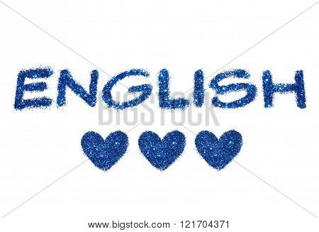 Word English and three abstract hearts of blue glitter on white background