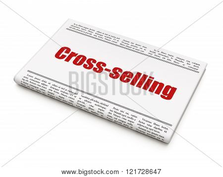 Business concept: newspaper headline Cross-Selling