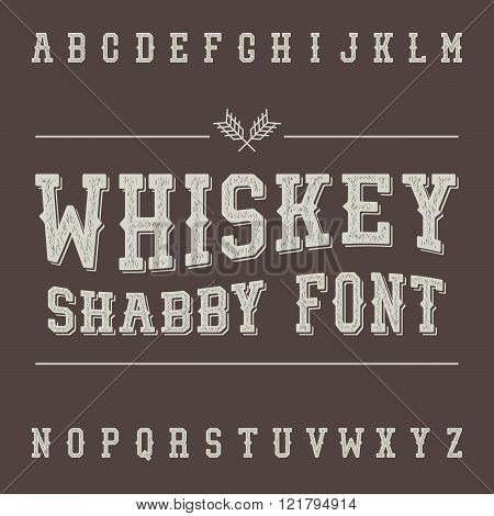 Shabby Vintage Whiskey Font. Alcohol Drink Label Design. Slab Se