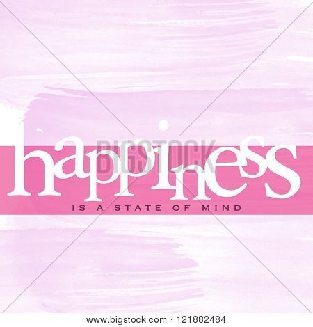 Motivational Quote on watercolor background - Happiness its a state of mind