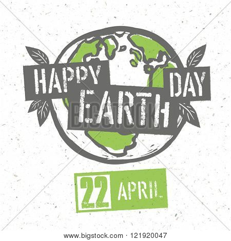 Typographic design for Earth Day. Concept Poster With Earth Symbol. Vector Template. On recycled paper texture