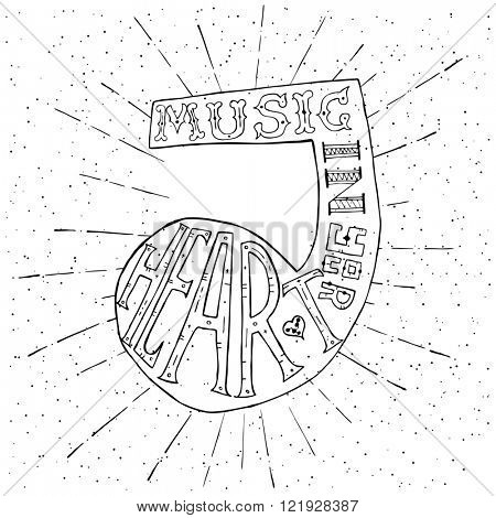 Music in your heart. Hand drawn lettering design with music note. Typography concept for t-shirt design or web site.