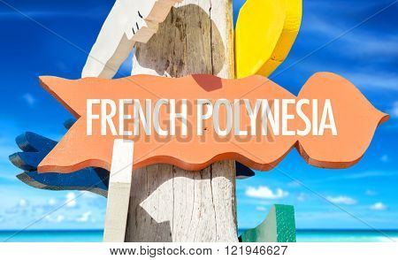 French Polynesia signpost with beach background