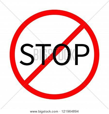 Prohibition no symbol Red round stop sign Template Isolated. Flat design. Vector illustration