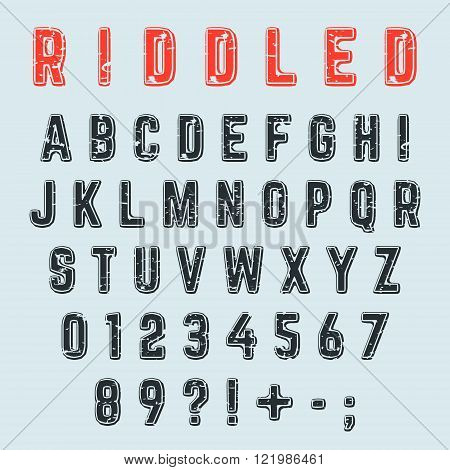 Riddled alphabet font. Letters numbers and punctuation marks grunge design. Vector illustration.