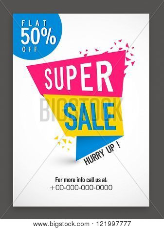 Super Sale Poster, Banner, Flyer or Pamphlet with 50% flat discount offer.