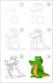 How To Draw Step By Step A Cute Toy Crocodile. Educational Page For Kids. Back To School. Developing poster