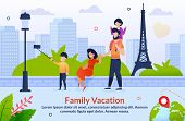 Tour Abroad On Family Vacation Motivation Poster. Travel To Europe. Cartoon Father, Mother And Child poster