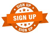 Sign Up Ribbon. Sign Up Round Orange Sign. Sign Up poster