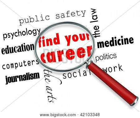 A magnifying glass hovering over several career fields, centering on the words Find Your Career