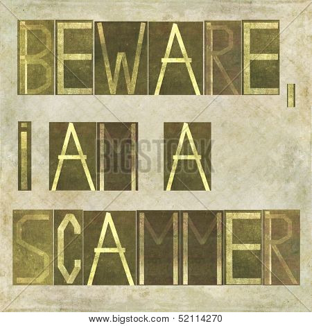 """Earthy background image and design element depicting the words """"Beware, I am a scammer"""""""