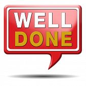 stock photo of job well done  - Well done sign or icon good amazing and fantastic work - JPG