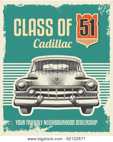 Vintage metal sign - Vector design with removable grunge texture effect -  Fifties Cadillac