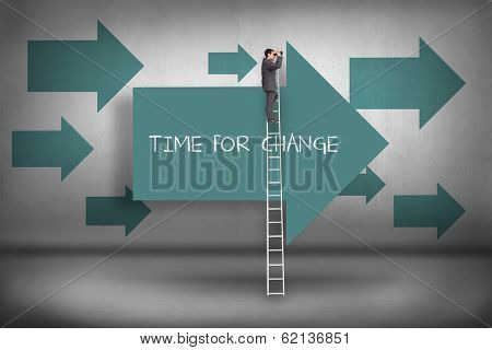 The word time for change and businessman standing on ladder using binoculars against blue arrows pointing