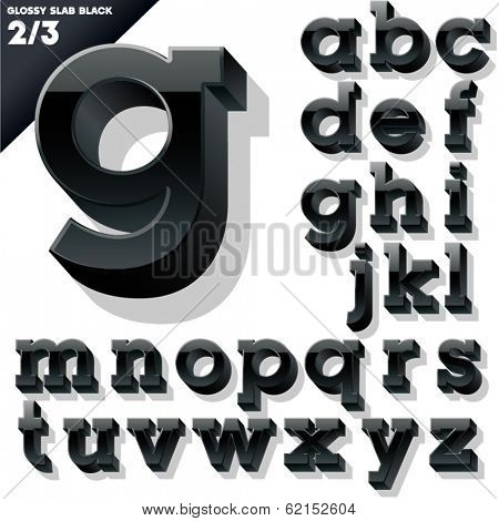 Vector alphabet of simple 3d glossy letters. Slab. Black Small cases