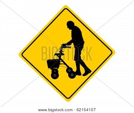 People With Rollator Warning Sign