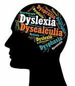picture of dyslexia  - Although there have been no studies to indicate an accurate percentage it is believed that Learning Disabilities  - JPG