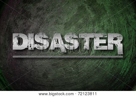Disaster Concept