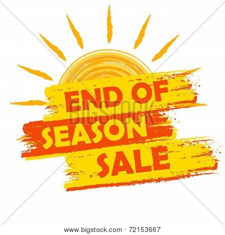 End Of Season Sale With Summer Sun Sign, Yellow And Orange Drawn Label