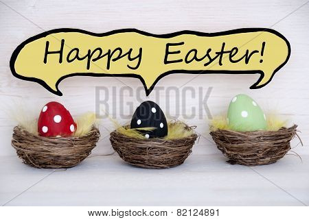 Three Colorful Easter Eggs With Comic Speech Balloon Happy Easter