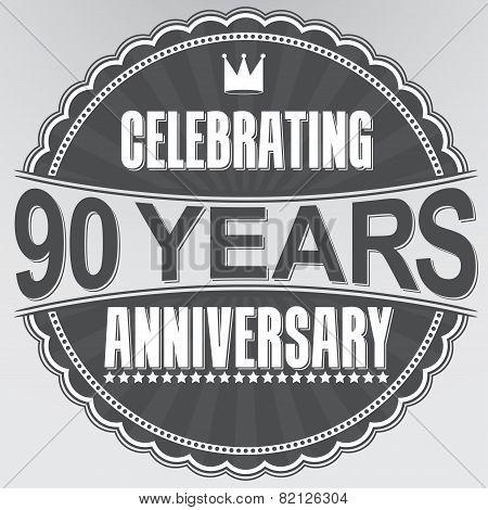 Celebrating 90 Years Anniversary Retro Label, Vector Illustration