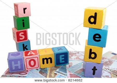 Home Debt Risk In Toy Play Block Letters
