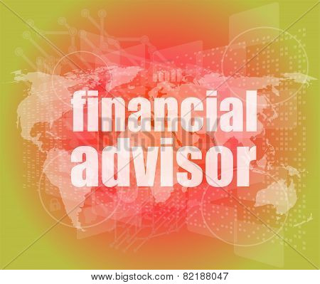 Financial Advisor Word On Digital Screen, Mission Control Interface Hi Technology