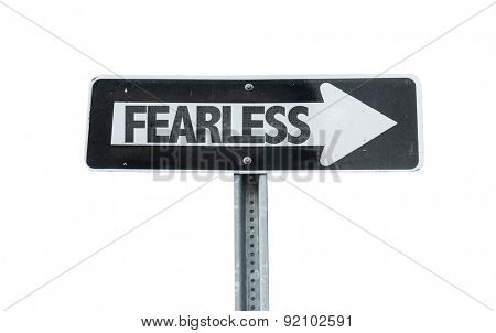 Fearless direction sign isolated on white