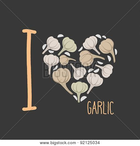 I love garlic. Heart of earthy garlic. Vector illustration