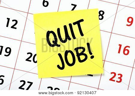 Quit Job!