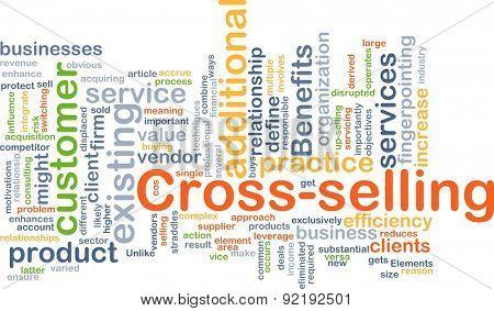 Background concept wordcloud illustration of cross-selling