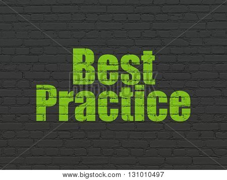 Learning concept: Painted green text Best Practice on Black Brick wall background