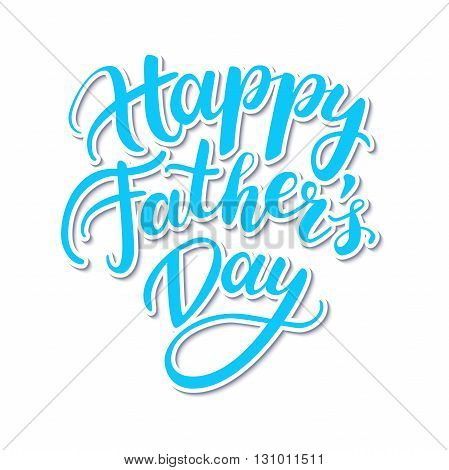 Vector Happy Father's Day card with handwritten lettering. Decorative typography holiday illustration. Great for banner poster greeting card sale flyer or cupon